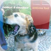 Coser i Cantar, Antònia Font